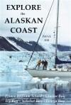 Explore the Alska Coast