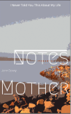 Notes To Mother